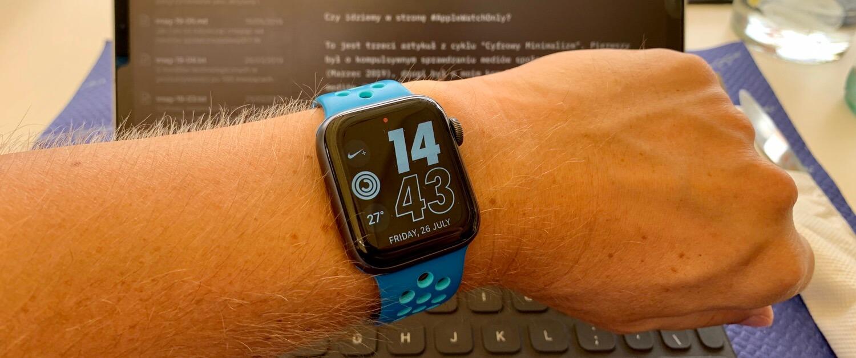 Cyfrowy Minimalizm 3: Apple Watch only?